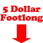 Five Dollar Footlong
