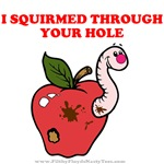 I Squirmed Through Your Hole