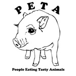 PETA- People Eating Tasty Animals