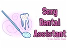 Sexy Dental Assistant