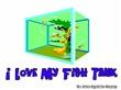 I Love My Fish Tank