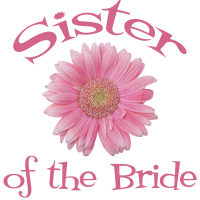 Sister of the Bride Wedding T Shirts Gerber Daisy