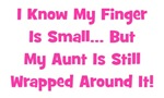 Aunt Wrapped Around Finger. Pink