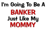 Banker - Mommy - Profession