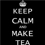 keep calm and make tea