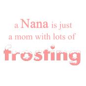nana mom frosting