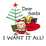 Santa I WANT IT ALL!
