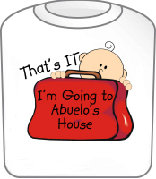 Going to Abuelo's Funny T-Shirt