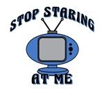 TV Stop Staring at Me T-Shirt