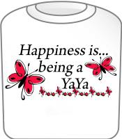 Happiness is being a YaYa Butterfly Design T-Shirt