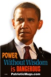 Power Without Wisdom is Dangerous