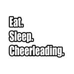 Eat. Sleep. Cheerleading.