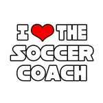 I Love The Soccer Coach