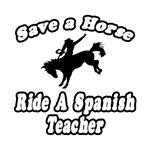 Spanish Teacher Shirts & Apparel