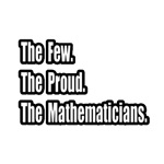 Few. Proud. Mathematicians.