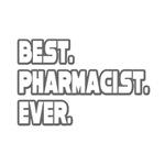 Best. Pharmacist. Ever.