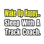 ..Sleep With a Track Coach