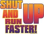 Track Shut Up and Run