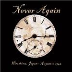Hiroshima - Never Again