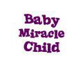 Baby Miracle Child