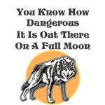Danger on a Full Moon