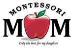 Montessori Mom-only the best (dau)