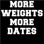 More Weights More Dates