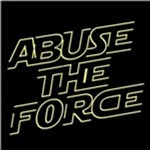 Abuse the force