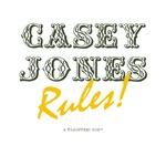 Casey Jones Rules!