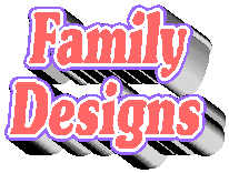 Family, Mom, Dad, Friends, Aunts.. Designs