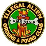 Illegal Alien Ground & Pound Club