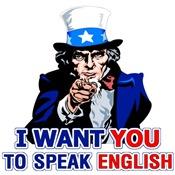 I Want You To Speak English T-Shirt