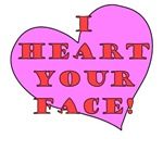 I Heart Your Face!