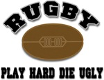 Rugby Play Hard Die Ugly T-Shirts Gifts