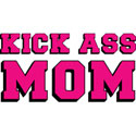 KICK ASS MOM T-SHIRT