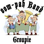 Oktoberfest oom-pah Band Groupie T-Shirt
