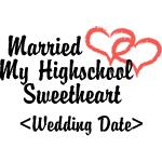 Married Highschool Sweetheart (Add Date) T-Shirts