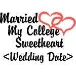 Married College Sweetheart (Wedding Date) T-Shirts