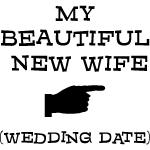 New Wife (Wedding Date) T-Shirts