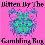 Bitten By The Gambling Bug