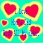 I Love Mom & Dad