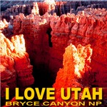 I Love Utah Bryce Canyon NP