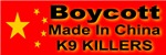 Boycott Made In China K9 Killers