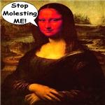 Mona Lisa Stop Molesting Me!