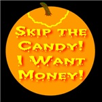 Skip The Candy! I Want Money! Jack-o-lantern