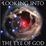Looking Into The Eye Of God