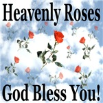 Heavenly Roses God Bless You