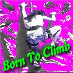 Born To Climb