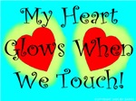My Heart Glows When We Touch!