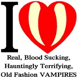 I Love Old Fashion Vampires